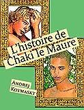 L'histoire de Chaki le Maure