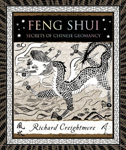 Feng Shui: Secrets of Chinese Geomancy (Wooden Books) by Creightmore, Richard (2012) Hardcover