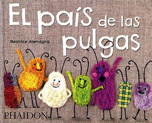 El País De Las Pulgas por Beatrice Alemagna