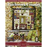 Patchwork Country en lainage (Home sweet Home)