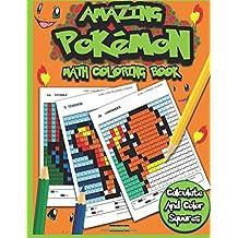Amazing Pokemon Math: Cool Math Activity Book For Pokemon Go Fans: Volume 3 (Math Activity Books)