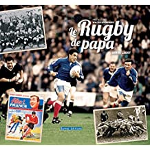 Le rugby de papa by Serge Laget (2015-09-11)