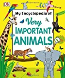 My Encyclopedia of Very Important Animals