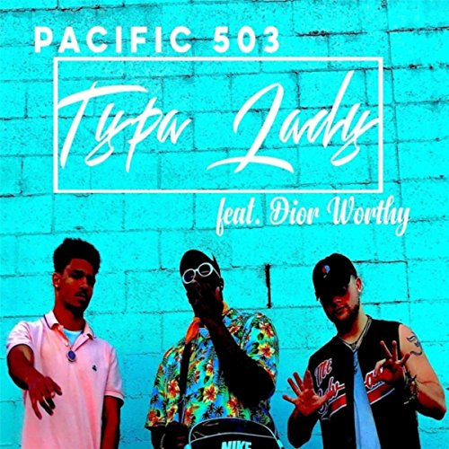 Typa Lady (feat. Dior Worthy) [Explicit]