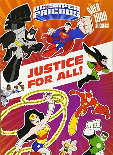 Justice for All! (DC Super Friends) (Color Plus 1,000 Stickers)