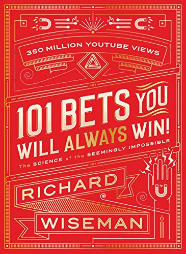 101 Bets You Will Always Win: The Science of the Seemingly Impossible (English Edition)