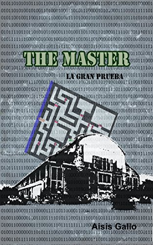The Master: La gran prueba (Spanish Edition) (Gran Master)
