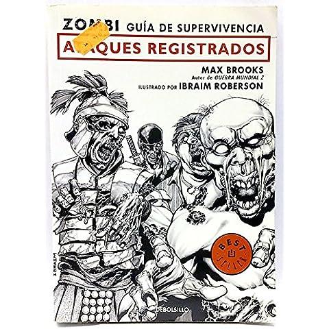 Zombi. Guía de supervivencia. Ataques Registrados
