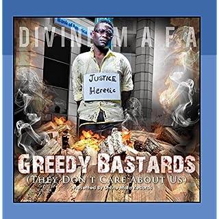 Greedy Bastards (feat. Jazmin Akea Williams, President Barack Obama & Sandra Kay Fluke) by Divine Mafa