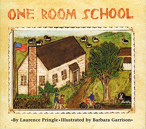One Room School by Laurence Pringle (1998-02-01)