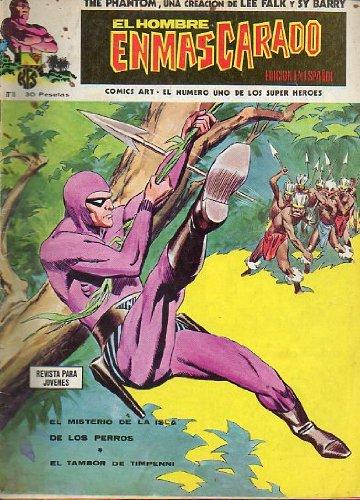 THE PHANTOM / EL HOMBRE ENMASCARADO EDICIÓN ESPAÑOLA. Nº 16. El misterio de la isla de los perros. El tambor de Timpenni.