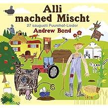 Alli mached Mischt, Musik-CD: 27 saugueti Puurehof-Lieder