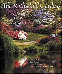 Rothschild Gardens: A Familys Trbute to Nature