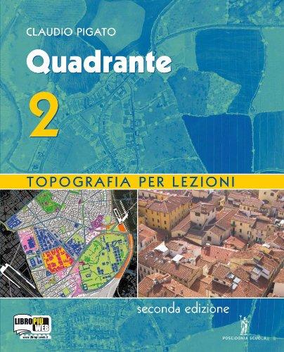 Quadrante. Con espansione online. Per gli Ist. tecnici per geometri: 2