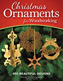 Christmas Ornaments for Woodworking, Revised Edition