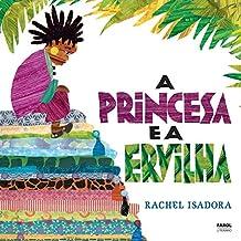 A Princesa e a Ervilha (Em Portuguese do Brasil)