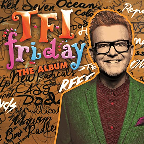TFI Friday - The Album [Explicit]