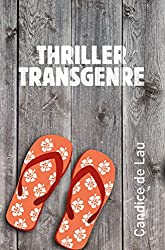 Thriller Transgenre