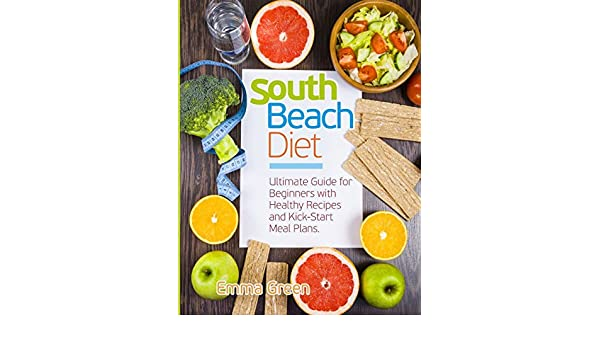 Buy South Beach Diet Ultimate Guide For Beginners With Healthy
