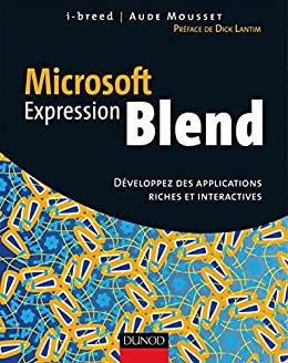 microsoft expression blend developpez des applications riches et interactives gamme expression t 1
