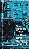 3 Titel: Seine dunkelste Stunde / Ein Mann allein / Vor Angst gepeitscht
