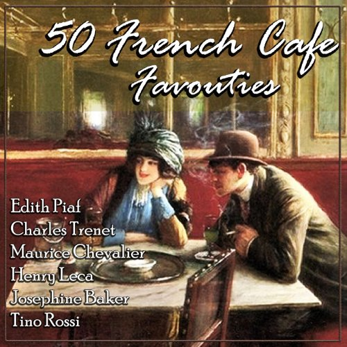 50 French Café Favourites