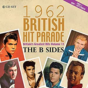 The 1962 British Hit Parade The B Sides: Part Two May - September