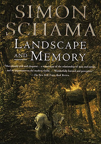 Landscape and Memory por Simon Schama
