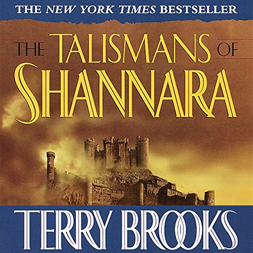 The Talismans of Shannara: The Heritage of Shannara, Book 4 - Terry Brooks - Unabridged