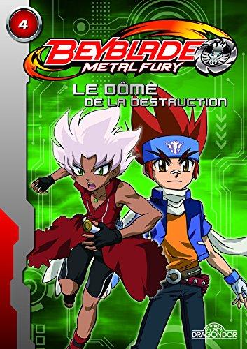 Livres gratuits Beyblade Fury Roman 4 - Le dôme de la destruction pdf
