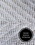 Record Minutes Of Meeting: Minutes Log
