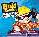 Bob The Builder (Main Title) (Album Version)