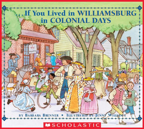 If You Lived in Williamsburg in Colonial Days (If You...) (English Edition)