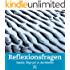 Reflexionsfragen: Impulse, Dinge gut zu durchdenken (Impulsheft 66)
