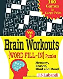Brain Workouts Word Fill-in Puzzles: 3