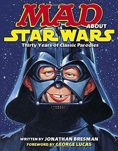 MAD About Star Wars by Jonathan Bresman (2007-10-16) par Jonathan Bresman;