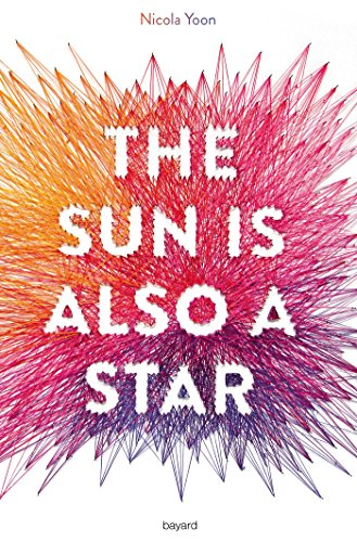 The sun is also a star (Littérature 12 ans et +) par [Yoon, Nicola, Suhard-Guie, Karine]