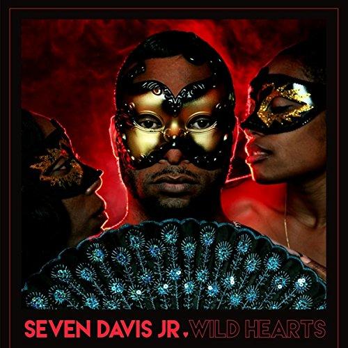 "Seven Davis Jr-Wild Hearts    12""|""Seven Davis Jr"