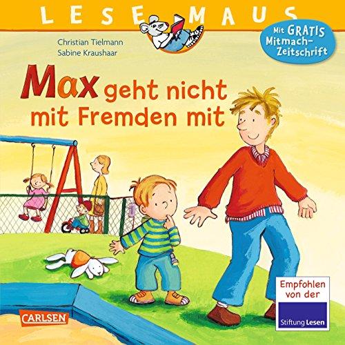 Preisvergleich Produktbild LESEMAUS 4: Max geht nicht mit Fremden mit