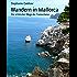 Wandern in Mallorca: Die schönsten Wege der Tramuntana