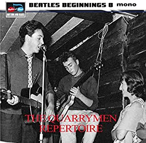 Beatles Beginnings 8 (The Quarrymen Repertoire)