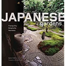 [(Japanese Gardens : Tranquility, Simplicity, Harmony)] [By (author) Geeta K. Mehta ] published on (December, 2008)