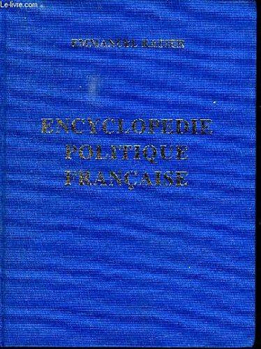 Encyclopdie politique franaise - Tome 1