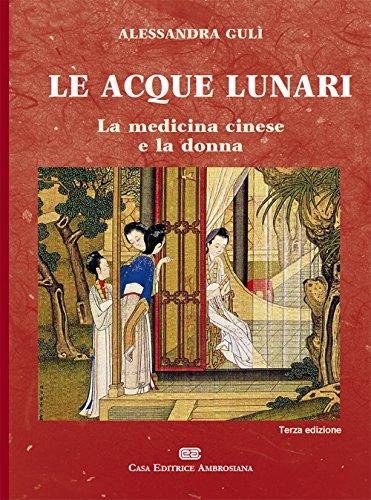 Le acque lunari. La medicina cinese e la donna