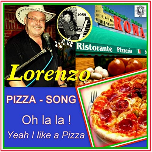 Pizza Song: Oh La La, Yeah I Like a Pizza