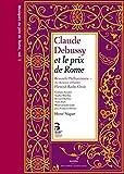 Claude Debussy: Musiques du Prix de Rome, Vol. 1