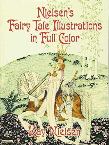 Nielsen's Fairy Tale Illustrations in Full Color (Dover Fine Art, History of Art) par Kay Nielsen