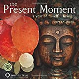 The Present Moment 2019 Calendar: A Year of Mindful Living
