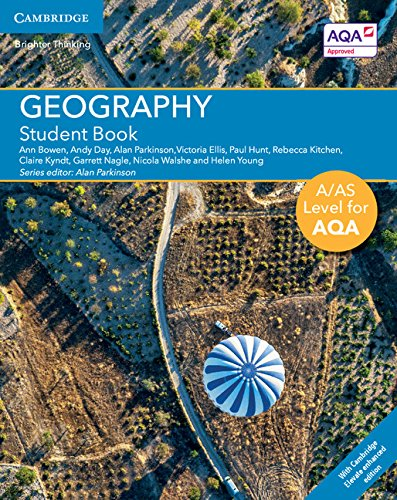 A/AS Level Geography for AQA Student Book with Cambridge Elevate Enhanced Edition (2 Years) (A Level (AS) Geography for AQA)