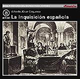 La Inquisición Española (Historia del mundo para jóvenes)